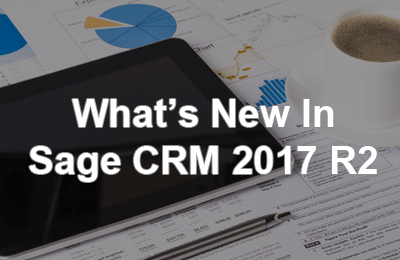 What's New In Sage CRM 2017 R2